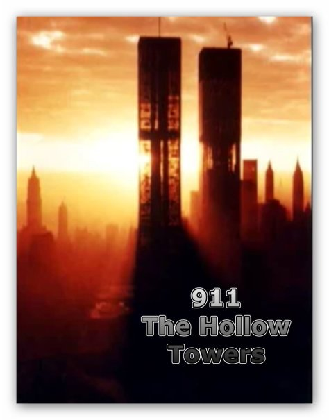 911 The Hollow Towers_001__A Truth Soldier