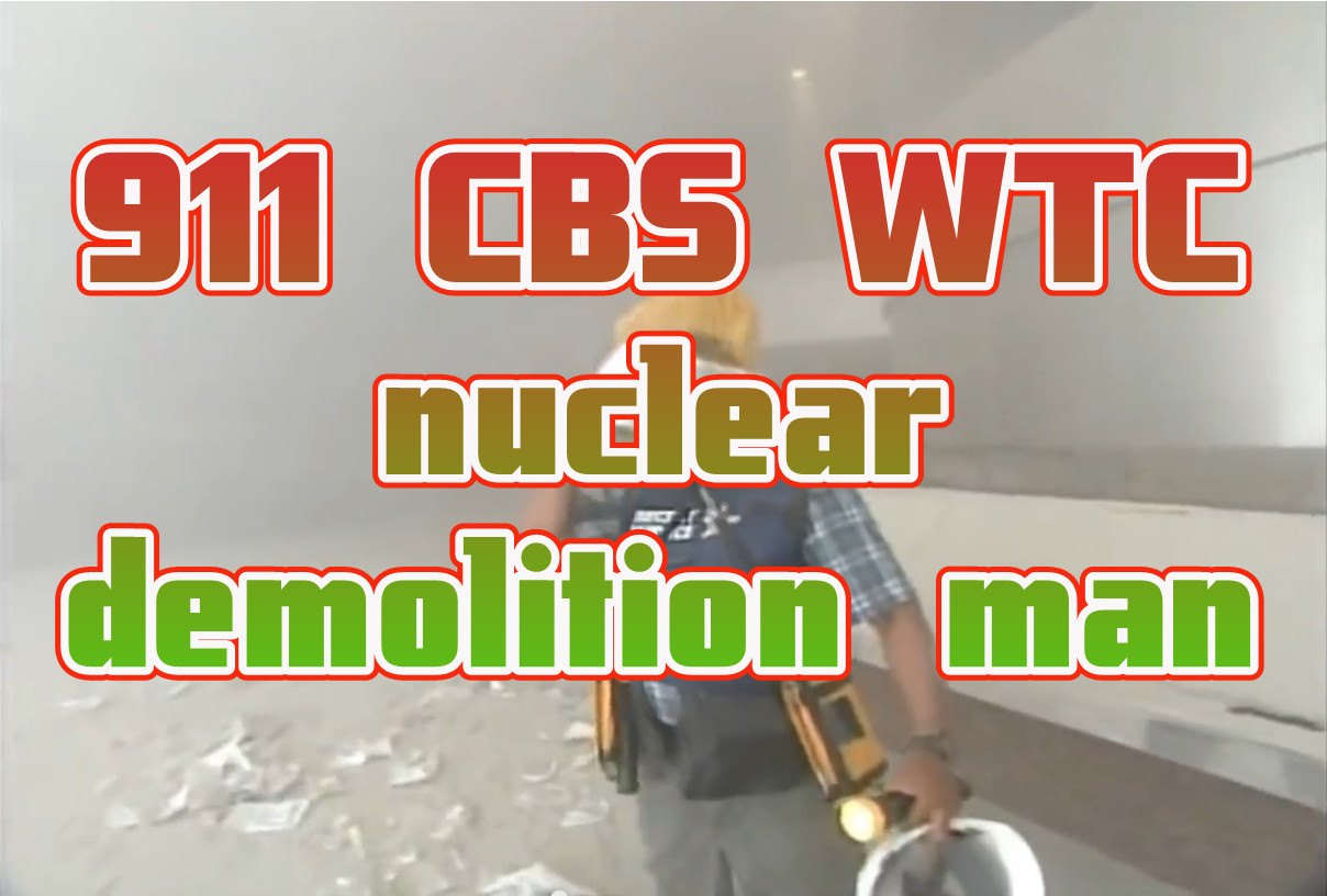 911 CBS WTC nuclear demolition man with construction helmet in WTC-7 lobby