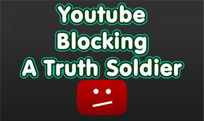 Youtube Blocking A Truth Soldier from commenting on his videos